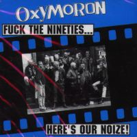 Oxymoron_FuckTheNineties