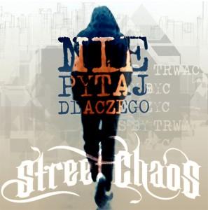 streetchaos_niepytaj